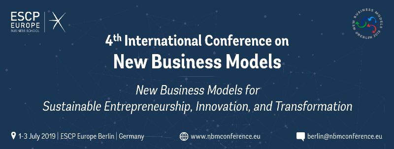 4th Int. Conference on New Business Models – New Deadline 17th February 2019 – New Special Issues