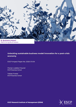 Can Sustainability-Driven Business Model Design Support the Transition to a More Resilient and Sustainable Post-Crisis Economy? New White Paper